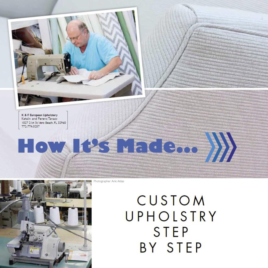 How It's Made - Custom Upholstery