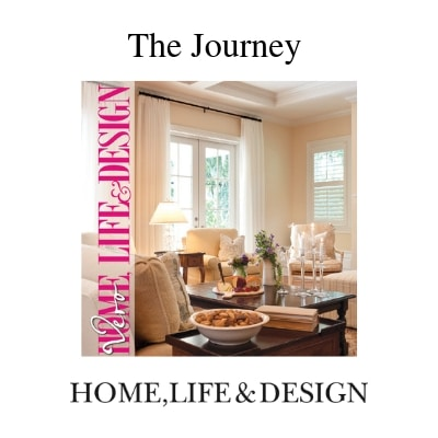 The Home Life & Design Journey