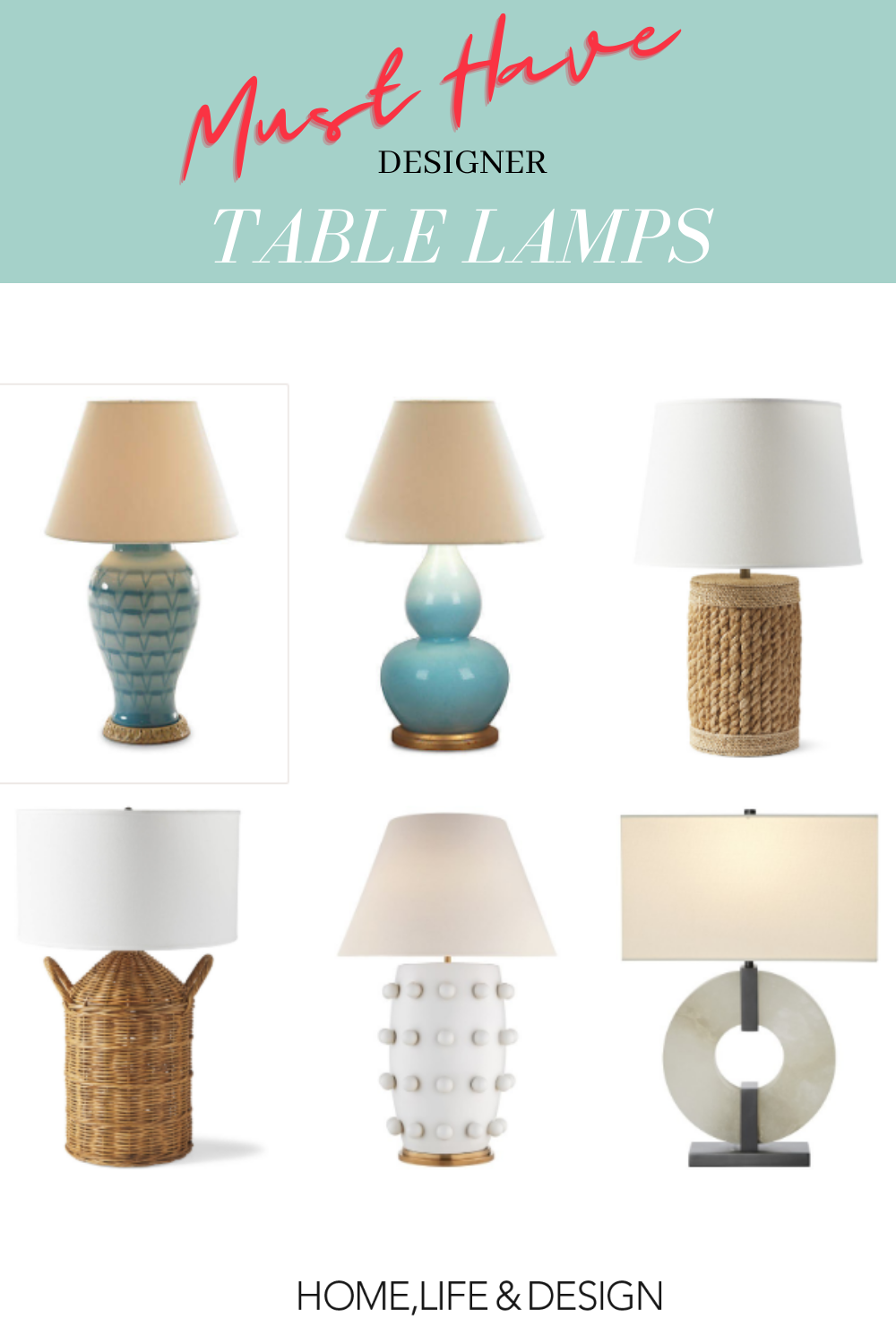 Six Must Have designer Table Lamps from Vero Beach Interior Designer Jill Shevlin