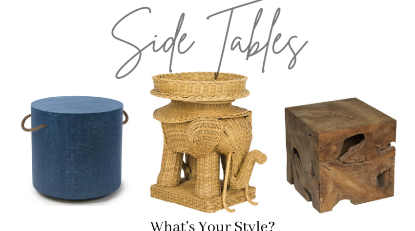 Side Tables Whats your Style?